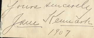 JANE KENNARK - AUTOGRAPH SENTIMENT SIGNED CIRCA 1907