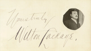 WILTON LACKAYE - AUTOGRAPH SENTIMENT SIGNED