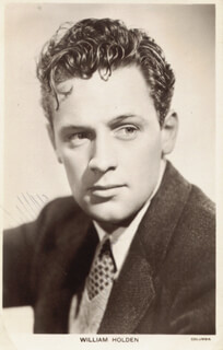 WILLIAM HOLDEN - PICTURE POST CARD SIGNED