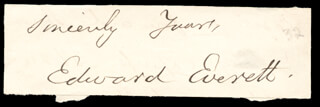 Autographs: EDWARD EVERETT - AUTOGRAPH SENTIMENT SIGNED