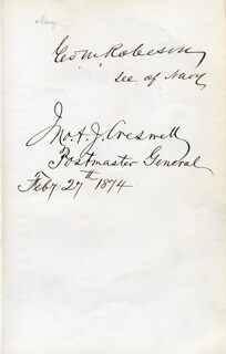 GEORGE M. ROBESON - AUTOGRAPH 02/27/1874 CO-SIGNED BY: JOHN A.J. CRESWELL