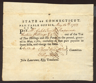Autographs: OLIVER WOLCOTT JR. - PROMISSORY NOTE SIGNED 05/14/1782 CO-SIGNED BY: ELEAZER WALES, HEZEKIAH ROGERS