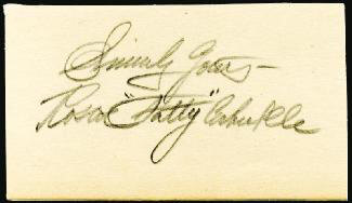 ROSCOE FATTY ARBUCKLE - AUTOGRAPH SENTIMENT SIGNED