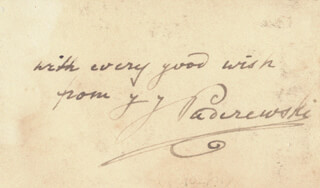 Autographs: IGNACY JAN PADEREWSKI - AUTOGRAPH SENTIMENT SIGNED