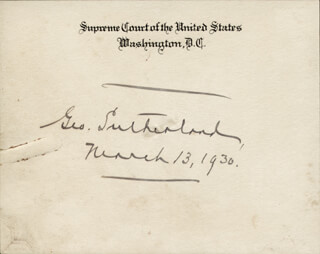 Autographs: ASSOCIATE JUSTICE GEORGE SUTHERLAND - SUPREME COURT CARD SIGNED 03/13/1930
