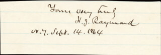 Autographs: HENRY JARVIS RAYMOND - AUTOGRAPH SENTIMENT SIGNED 09/14/1864