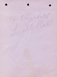 LUCILLE LUCY BALL - INSCRIBED SIGNATURE