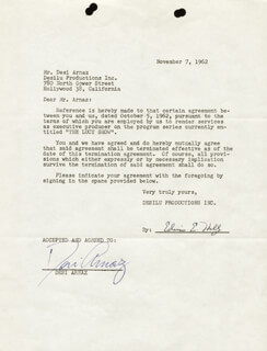 DESI ARNAZ SR. - DOCUMENT SIGNED 11/07/1962 CO-SIGNED BY: EDWIN E. HOLLY