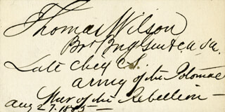 Autographs: GENERAL THOMAS WILSON - CALLING CARD SIGNED 08/27/1885