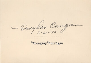 Autographs: DOUGLAS WRONG WAY CORRIGAN - SIGNATURE(S) 03/21/1940