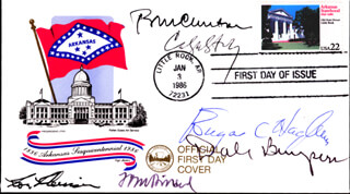 PRESIDENT WILLIAM J. BILL CLINTON - FIRST DAY COVER SIGNED CO-SIGNED BY: GOVERNOR DALE BUMPERS, CAROLYN STALEY, EUGENE C. HAGBURG, TOM DILLARD