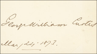 GEORGE WILLIAM CURTIS - AUTOGRAPH 03/24/1873