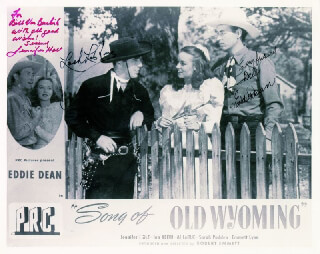 SONG OF OLD WYOMING MOVIE CAST - AUTOGRAPHED INSCRIBED PHOTOGRAPH CO-SIGNED BY: EDDIE DEAN, JENNIFER HOLT, LASH LA RUE