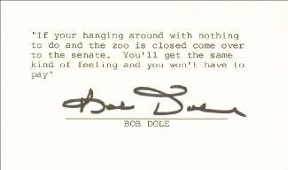 ROBERT J. BOB DOLE - TYPED QUOTATION SIGNED