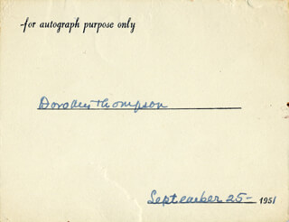 DOROTHY THOMPSON - PRINTED CARD SIGNED IN INK 09/25/1951