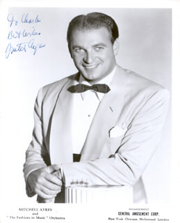 MITCHELL AYRES - AUTOGRAPHED INSCRIBED PHOTOGRAPH