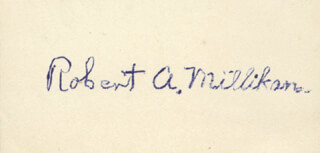 Autographs: ROBERT A. MILLIKAN - AUTOGRAPH QUOTATION SIGNED
