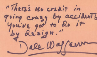 DALE WASSERMAN - AUTOGRAPH QUOTATION SIGNED