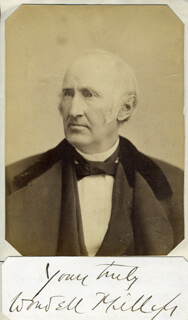 Autographs: WENDELL PHILLIPS - AUTOGRAPH SENTIMENT SIGNED