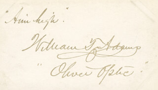 Autographs: WILLIAM T. OLIVER OPTIC ADAMS - AUTOGRAPH QUOTATION SIGNED