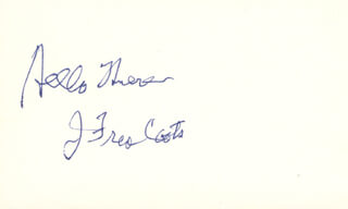 J. FRED COOTS - AUTOGRAPH SENTIMENT SIGNED