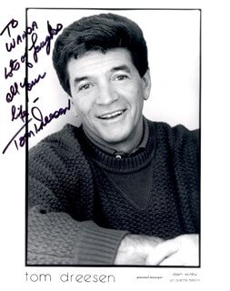 TOM DREESEN - AUTOGRAPHED INSCRIBED PHOTOGRAPH