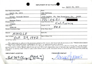 MAGNUM FORCE MOVIE CAST - ONE DAY MOVIE CONTRACT SIGNED 04/29/1973 CO-SIGNED BY: NESSA HYAMS, BOB MCCLURG