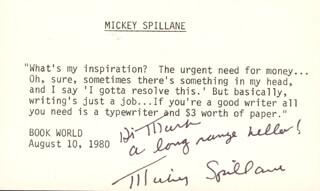 MICKEY SPILLANE - INSCRIBED QUOTATION SIGNED 08/10/1980