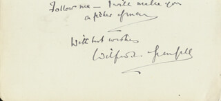 Autographs: SIR WILFRED T. GRENFELL - AUTOGRAPH QUOTATION SIGNED