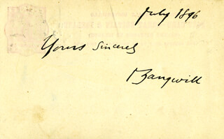 ISRAEL ZANGWILL - AUTOGRAPH SENTIMENT SIGNED 7/1896