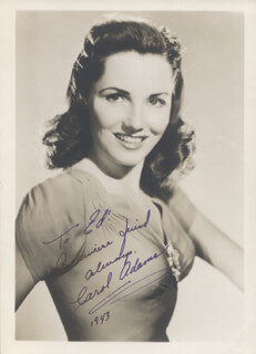CAROL ADAMS - AUTOGRAPHED INSCRIBED PHOTOGRAPH 1943