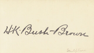 HENRY KIRKE BUSH-BROWN - AUTOGRAPH
