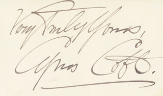 CYRUS COBB - AUTOGRAPH SENTIMENT SIGNED