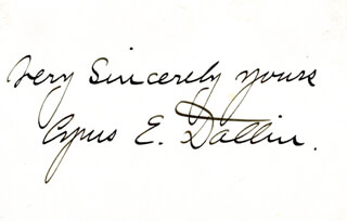 CYRUS E. DALLIN - AUTOGRAPH SENTIMENT SIGNED
