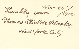 THOMAS SHIELDS CLARKE - AUTOGRAPH SENTIMENT SIGNED 11/26/1912