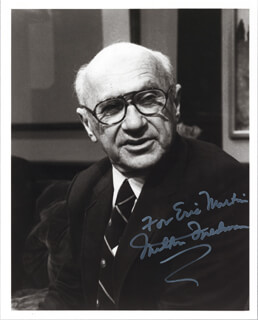 Autographs: MILTON FRIEDMAN - INSCRIBED PHOTOGRAPH SIGNED
