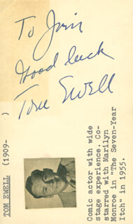TOM EWELL - AUTOGRAPH SENTIMENT SIGNED