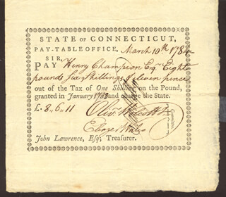 Autographs: CONNECTICUT REVOLUTIONARY WAR - PROMISSORY NOTE SIGNED 03/10/1784 CO-SIGNED BY: OLIVER WOLCOTT JR., SAMUEL WYLLYS, ELEAZER WALES, HENRY CHAMPION