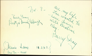 BARRY GRAY - AUTOGRAPH NOTE SIGNED 11/03/1947