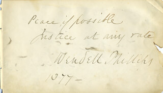 Autographs: WENDELL PHILLIPS - AUTOGRAPH QUOTATION SIGNED 1877 CO-SIGNED BY: MARTIN I. TOWNSEND