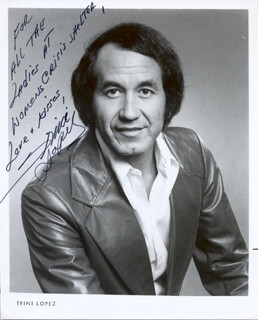 TRINI LOPEZ - INSCRIBED PRINTED PHOTOGRAPH SIGNED IN INK