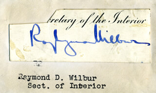 Autographs: RAY L. WILBUR - CLIPPED SIGNATURE