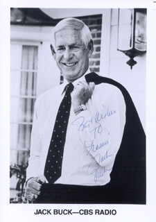 JACK BUCK - AUTOGRAPHED INSCRIBED PHOTOGRAPH