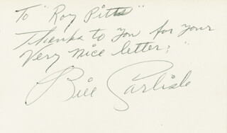 BILL CARLISLE - AUTOGRAPH NOTE SIGNED