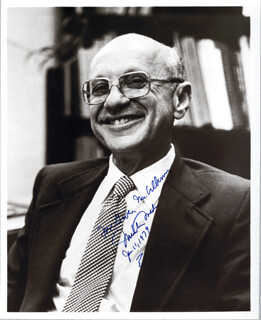 Autographs: MILTON FRIEDMAN - INSCRIBED PHOTOGRAPH SIGNED 01/11/1979