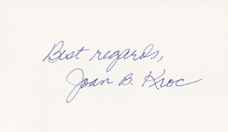 Autographs: JOAN B. KROC - AUTOGRAPH SENTIMENT SIGNED
