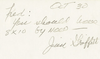 JAMES GRIFFITH - AUTOGRAPH NOTE SIGNED 10/30