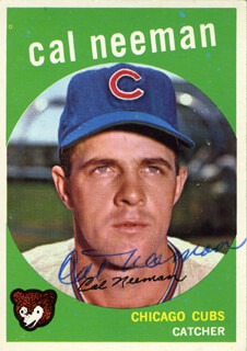 Autographs: CAL NEEMAN - TRADING/SPORTS CARD SIGNED