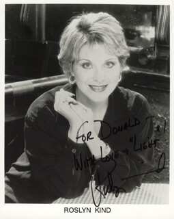 ROSLYN KIND - AUTOGRAPHED INSCRIBED PHOTOGRAPH