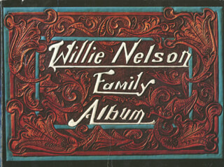 WILLIE NELSON - INSCRIBED BOOK SIGNED CO-SIGNED BY: LANA NELSON FOWLER
